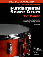 Sequential Approach to Fundamental Snare Drum - Tom Morgan [DIGITAL]