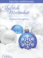 The Yuletide Marimbist (Book 1) - Nathan Daughtrey [DIGITAL]
