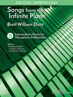 Songs from the Infinite Plane: 15 Intermediate Duets for Vibraphone & Marimba [DIGITAL]