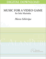 Music for a Video Game (Solo 5-oct Marimba) [DIGITAL]