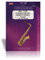 See, the Conquering Hero Comes [Sax Ensemble] (Handel)
