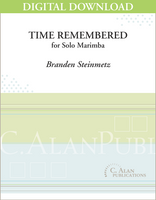 Time Remembered (Solo Marimba) [DIGITAL]