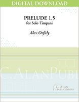 Prelude 1.5 for Solo Timpani [DIGITAL]