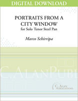 Portraits from a City Window (Solo Tenor Steel Pan) [DIGITAL]
