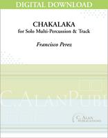 Chakalaka (Solo Multi-Percussion + Electronics) [DIGITAL]