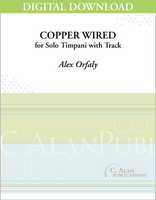 Copper Wired (Solo Timpani + Electronics) [DIGITAL]