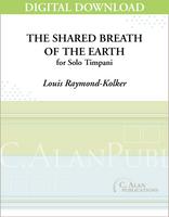 The Shared Breath of the Earth (Solo Timpani) [DIGITAL]