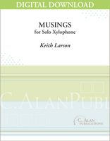 Musings for Xylophone [DIGITAL]