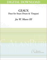 Geaux (Duet for Snare Drum & Timpani) [DIGITAL]