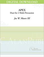 Apex (Duet for 2 Multi-Percussion) - [DIGITAL]