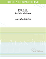 Isabel (Solo 4-Mallet Marimba) [DIGITAL]