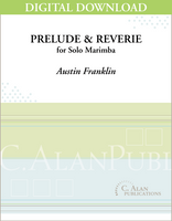 Prelude & Reverie (Solo 4-Mallet Marimba) [DIGITAL]