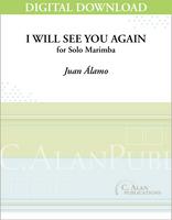 I Will See You Again (Solo 4-Mallet Marimba) [DIGITAL]