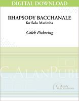 Rhapsody Bacchanale (Solo 2-Mallet Marimba) [DIGITAL]