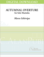 Autumnal Overture (Solo 4-Mallet Marimba) [DIGITAL]