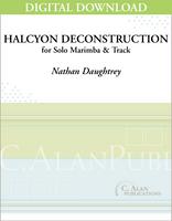Halcyon Deconstruction (Solo Marimba & Electronics) [DIGITAL]