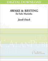 Awake & Resting (Solo 4-Mallet Marimba) [DIGITAL]