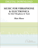 Music for Vibraphone & Electronica - Matt Moore [DIGITAL]