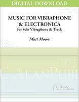 Music for Vibraphone & Electronica [DIGITAL]