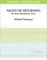 Night of Mourning (Solo 4-Mallet Marimba & Voice) [DIGITAL]