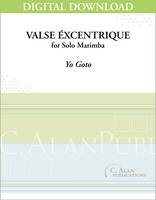 Valse Éxcentrique (Solo 4-Mallet Marimba) [DIGITAL]