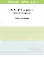 Almost a Wink (Solo 4-Mallet Vibraphone) [DIGITAL]