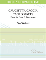 Caught'ya Caccia, Caged Waltz [DIGITAL]