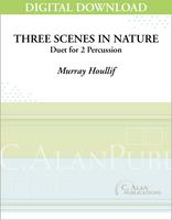 Three Scenes in Nature - [DIGITAL]