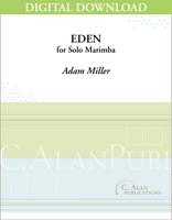 Eden (Solo 4-Mallet Marimba) [DIGITAL]