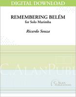 Remembering BeléŽm (Solo 4-Mallet Marimba) [DIGITAL}