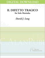Il Difetto Tragico (Solo 4-Mallet Marimba) [DIGITAL]