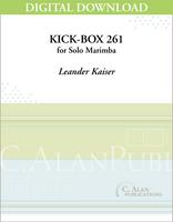 Kick-Box 261 (Solo 4-Mallet Marimba) [DIGITAL]