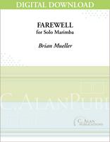 Farewell (Solo 4-Mallet Marimba) [DIGITAL]