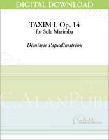 Taxim I, op. 14 (Solo 4-Mallet Marimba) [DIGITAL]