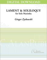 Lament & Soliloquy (Solo 4-Mallet Marimba) [DIGITAL]