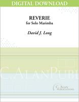 Reverie (Solo 4-Mallet Marimba) [DIGITAL]