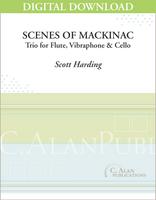 Scenes of Mackinac [DIGITAL]
