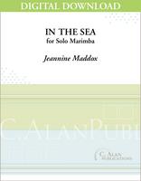 In the Sea (Solo 4-Mallet Marimba) [DIGITAL]