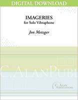 Imageries (Solo 4-Mallet Vibraphone) [DIGITAL]