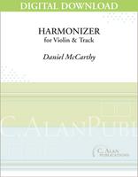 Harmonizer (solo violin + track) [DIGITAL]