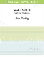 Walk Suite (Solo 2- & 4-Mallet Marimba) [DIGITAL]