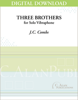 Three Brothers (Solo 4-Mallet Vibraphone) [DIGITAL]