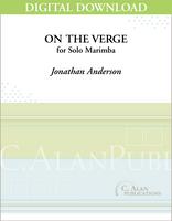 On the Verge (Solo 4-Mallet Marimba) [DIGITAL]