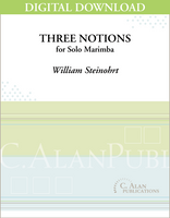 Three Notions (Solo 2- & 4-Mallet Marimba) [DIGITAL]