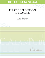 First Reflection (Solo 4-Mallet Marimba) [DIGITAL]