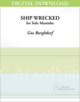 Ship Wrecked (Solo 4-Mallet Marimba) [DIGITAL]