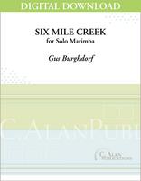 Six Mile Creek (Solo 4-Mallet Marimba) [DIGITAL]