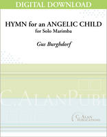 Hymn for an Angelic Child (Solo 4-Mallet Marimba) [DIGITAL]