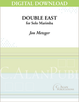 Double East (Solo 2-Mallet Marimba) [DIGITAL]