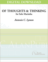 of thoughts and thinking (Solo 4-Mallet Marimba) [DIGITAL]